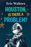 HOUSTON, IS THERE A PROBLEM?