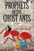 Cover art for PROPHETS OF THE GHOST ANTS