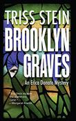 BROOKLYN GRAVES by Triss Stein