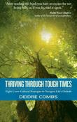 THRIVING THROUGH TOUGH TIMES by Deidre Combs