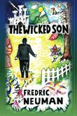 THE WICKED SON by Fredric Neuman