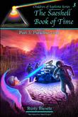 The Saeshell Book of Time Part 3: Paradise Lost