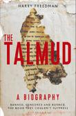 THE TALMUD—A BIOGRAPHY