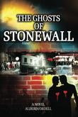 THE GHOSTS OF STONEWALL by Alderin Ordell