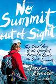 NO SUMMIT OUT OF SIGHT by Jordan Romero