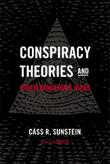 CONSPIRACY THEORIES AND OTHER DANGEROUS IDEAS by Cass R. Sunstein