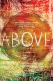 ABOVE by Isla Morley