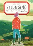 BELONGING by Nora Krug