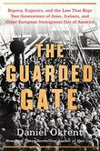 THE GUARDED GATE