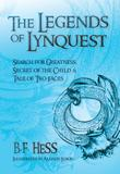 The Legends of Lynquest by B. F. Hess