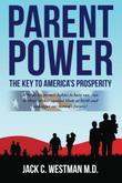 Parent Power: The Key to America's Prosperity