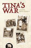 TINA'S WAR by Laura Obolensky
