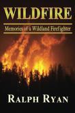 WILDFIRE by Ralph T Ryan