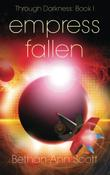 EMPRESS FALLEN by Bethan-Ann Scott
