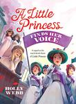 A LITTLE PRINCESS FINDS HER VOICE