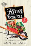 FARM TO TROUBLE