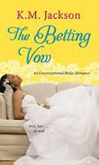 THE BETTING VOW