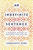AN INDEFINITE SENTENCE by Siddharth Dube