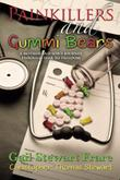 Painkillers and Gummi Bears by Gail Frare