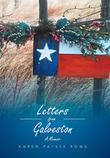 Letters from Galveston by Karen Paysse Rowe