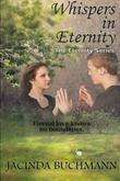 Whispers in Eternity by Jacinda Buchmann