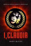 I, CLAUDIA by Mary McCoy