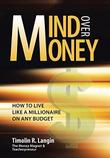 MIND OVER MONEY by Timolin R. Langin
