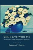 Come Live With Me by Barbara K. Kincaid