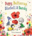 POPPY, BUTTERCUP, BLUEBELL, AND DANDY