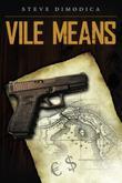 Vile Means