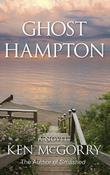 Ghost Hampton by Ken McGorry