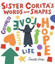 SISTER CORITA'S WORDS AND SHAPES