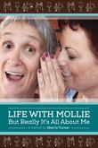 LIFE WITH MOLLIE by Sherry Turner