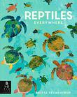 REPTILES EVERYWHERE