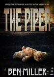 THE PIPER by Ben Miller