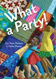 WHAT A PARTY! by Ana Maria Machado