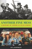 ANOTHER FINE MESS by Saul Austerlitz