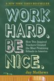 WORK HARD. BE NICE.
