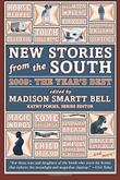 NEW STORIES FROM THE SOUTH 2009 by Madison Smartt Bell