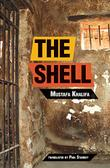 THE SHELL by Mustafa Khalifa