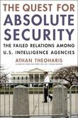 THE QUEST FOR ABSOLUTE SECURITY by Athan Theoharis
