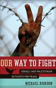 OUR WAY TO FIGHT