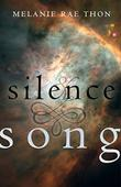 SILENCE AND SONG