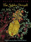 THE GOLDEN DREYDL by Ellen Kushner