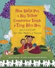 Cover art for HOW DALIA PUT A BIG YELLOW COMFORTER INSIDE A TINY BLUE BOX