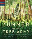 SUMMER OF THE TREE ARMY