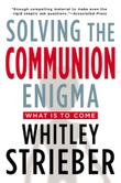 SOLVING THE COMMUNION ENIGMA