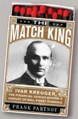 THE MATCH KING by Frank Partnoy
