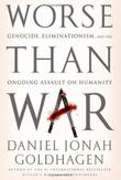WORSE THAN WAR by Daniel Jonah Goldhagen