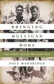 BRINGING MULLIGAN HOME by Dale Maharidge